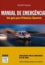 MANUAL DE EMERGÊNCIAS - Um Guia Primeiros Socorros