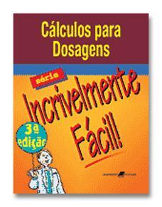 Calculo para dosagens - Série incrivelmente fácil