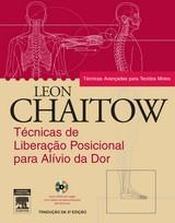 TÉCNICAS DE LIBERAÇÃO POSICIONAL P/ ALÍVIO DA DOR - Leon Chaitow