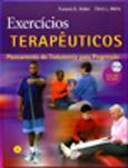 EXERCÍCIOS TERAPÊUTICOS - Planeamento do tratamento para progressão