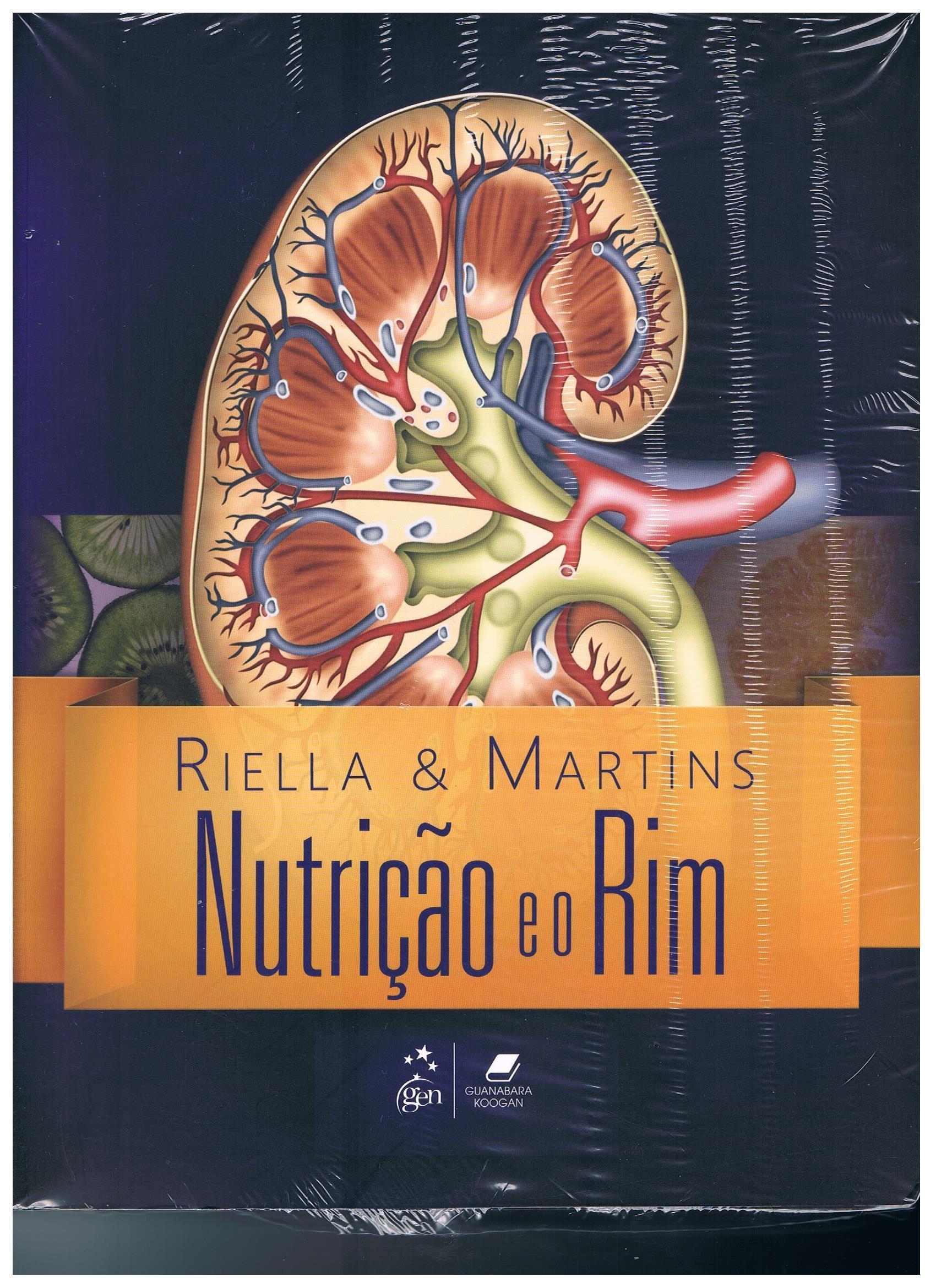 Riella & Martins NUTRIÇÃO E O RIM 2ªed