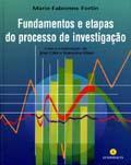 FUNDAMENTOS E ETAPAS DO PROCESSO DE INVESTIGAÇÃO