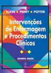 INTERVENÇÕES DE ENFERMAGEM E PROCEDIMENTOS CLÍNICOS