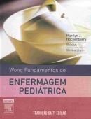 FUNDAMENTOS DE ENFERMAGEM PEDIÁTRICA - WONG (7ª ed.)