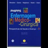 ENFERMAGEM MÉDICO-CIRÚRGICA Phipps 8ª Edição