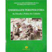 ENFERMAGEM PERIOPERATÓRIA - Da filosofia à prática dos cuidados -AESOP