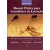 MANUAL PRÁTICO PARA CONSULTORES DE LACTAÇÃO (2ª ed. 2010)