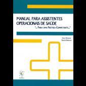 """Manual para Assistentes Operacionais de Saúde """"... para uma prática competente..."""""""