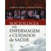 SOCIOLOGIA EM ENFERMAGEM E CUIDADOS DE SAÚDE