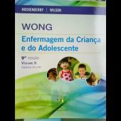 Wong - Enfermagem da Criança e do Adolescente (nova edição em Português de Portugal)