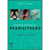AGENTES FÍSICOS NA REABILITAÇÃO 3ªed 2009