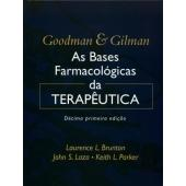 As Bases Farmacológicas da Terapêutica - Goodman & Gilman