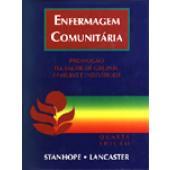 ENFERMAGEM COMUNITÁRIA - Promoção de Saúde de Grupos, Família e Indivíduos