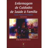 ENFERMAGEM DE CUIDADOS DE SAÚDE À FAMÍLIA: Teoria, Prática e Investigação