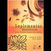 Suplementos Dietéticos - Para profissionais de saúde 2ªed