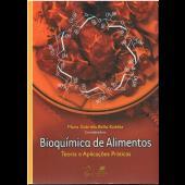 Bioquimica dos alimentos - Teoria aplicada à prática