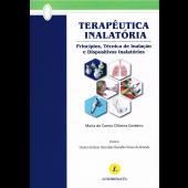 Terapêutica Inalatória - Princípios, técnica de inalação e dispositivos inalatórios