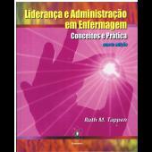 Liderança e administração em enfermagem - Conceitos e prática