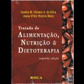 Tratado Alimentação, Nutrição e Dietoterapia 2ªed
