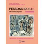 PESSOAS IDOSAS - Uma abordagem global